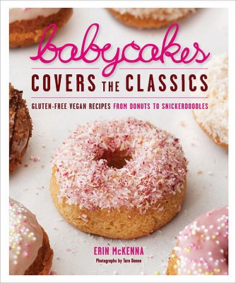 Babycakes Covers the Classics By McKenna, Erin/ Donne, Tara (PHT)